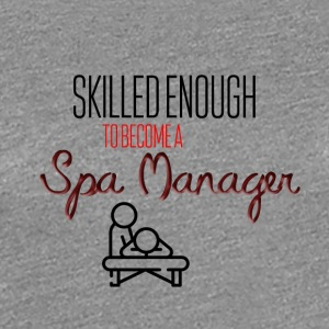 Spa Manager - Vrouwen Premium T-shirt