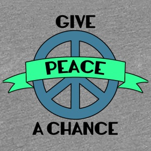 Hippie / Hippies: ge freden en chans - Premium-T-shirt dam