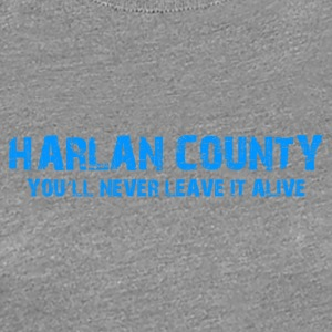 "Shirt ""Harlan County"" - Women's Premium T-Shirt"