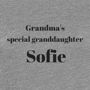Grandma s special granddaughter Sofie - Women's Premium T-Shirt
