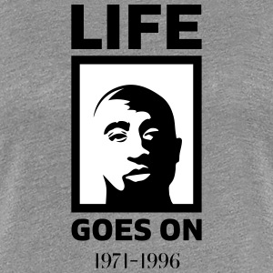 Life goes on - Frauen Premium T-Shirt