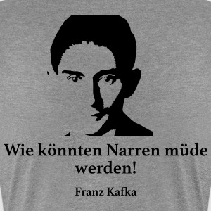 Kafka: How fools could get tired! - Women's Premium T-Shirt