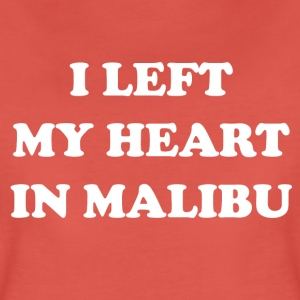 I Left My Heart In Malibu - Women's Premium T-Shirt