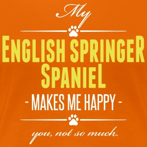 My English Springer Spaniel makes me happy - Frauen Premium T-Shirt