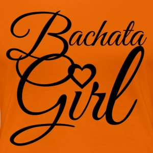Bachata Girl black - DanceShirts - Women's Premium T-Shirt