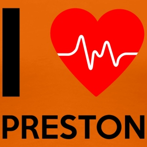 I Love Preston - I love Preston - Women's Premium T-Shirt