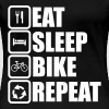 eat sleep bike repeat - Women's Premium T-Shirt
