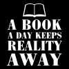 A book a day keeps reality away - Women's Premium T-Shirt