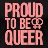 proud to be queer - lesbian - Women's Premium T-Shirt