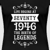 Life Begins At Seventy - 1946 The Birth Of Legends - Dame premium T-shirt
