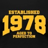 aged to perfection established 1978 (uk) - Women's Premium T-Shirt
