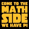 Come To The Math Side - Camiseta premium mujer
