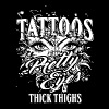 Tattoo Quote Pretty Eyes & Thick Thighs - Women's Premium T-Shirt