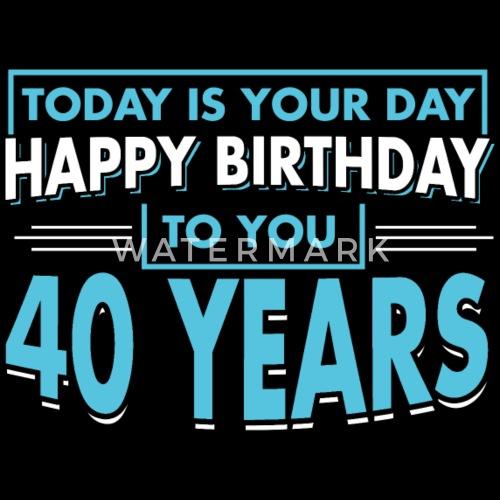 40e Anniversaire 40 Ans Joyeux Anniversaire Cadeau T Shirt Premium