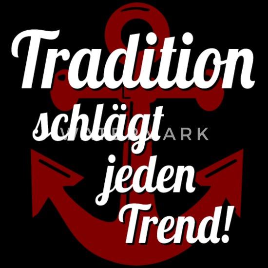 tradition schlägt jeden trend