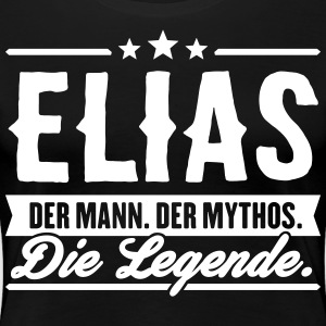 Man Myth Legend Elias - Women's Premium T-Shirt