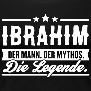 Man Myth Legend Ibrahim - Women's Premium T-Shirt