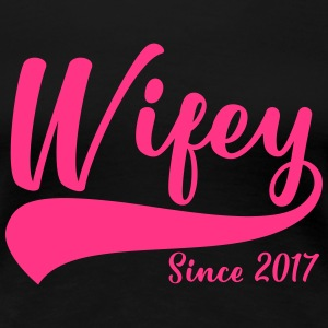 Wifey since 2017 - Women's Premium T-Shirt