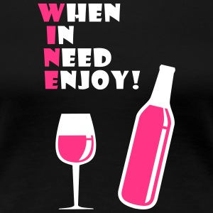 Enjoy Wine - Women's Premium T-Shirt