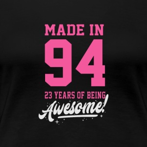 MADE IN 1994-1923 ANNIVERSAIRE - T-shirt Premium Femme