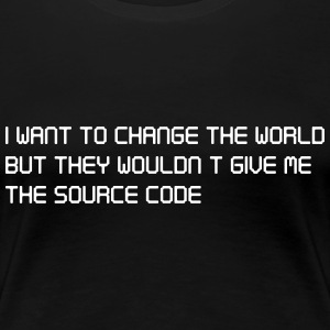 I Want to change the world but no source code