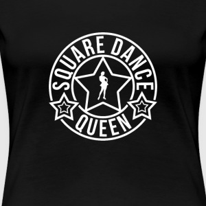 Square Dancing Queen - Dame premium T-shirt