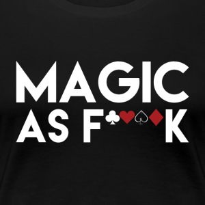 Magic as... - Women's Premium T-Shirt