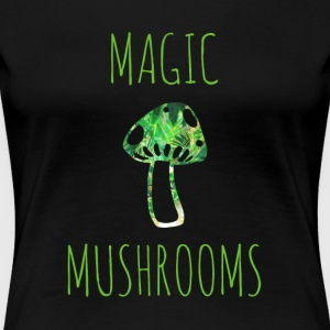 Magische Pilze magic mushrooms - Frauen Premium T-Shirt