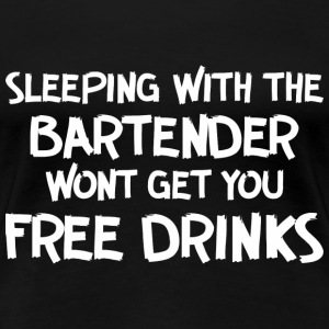 Sleeping with bartender - Women's Premium T-Shirt