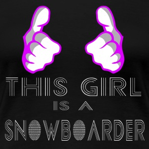 This girl is a snowboarder white - Women's Premium T-Shirt