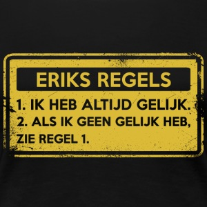Eriks rules. Original gift. - Women's Premium T-Shirt