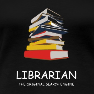 Library Librarian Library Librarian - Women's Premium T-Shirt