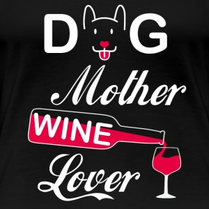 Dog Mother Wine Lover