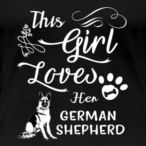This Girl Loves Her German Shepherd Tee Shirts Gift