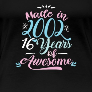 Made In 2002 16 Years Of Awesome Birthday Shirt