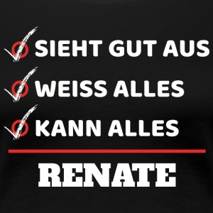 Renate - Frauen Premium T-Shirt