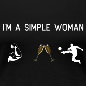 I am a simple woman - Muscles champion football - Women's Premium T-Shirt