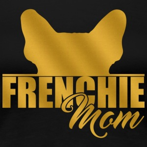 FRENCHIE MOM - T-shirt Premium Femme