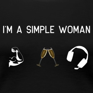 I am a simple woman - muscles champagne gaming - Women's Premium T-Shirt