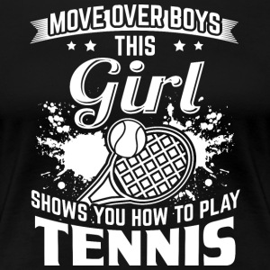 tennis MOVE OVER jungs - Frauen Premium T-Shirt