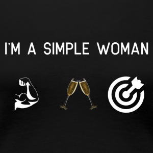 I am a simple woman - Muscles champagne darts - Women's Premium T-Shirt
