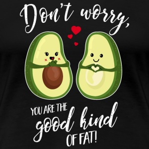 Avocado-You are the good kind of fat - Muttertag