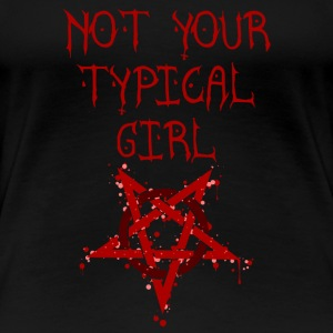 Not your typical girl - Women's Premium T-Shirt