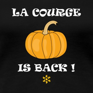 La courge is back - T-shirt Premium Femme