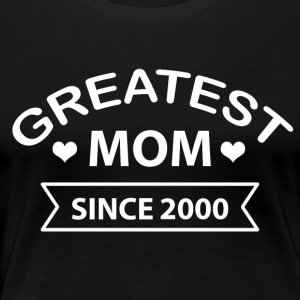 Greatest Mom siden 2000 - Premium T-skjorte for kvinner