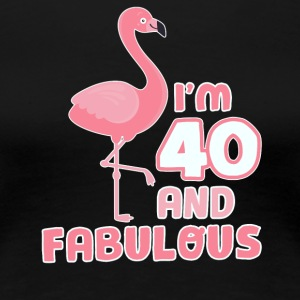 Funny Flamingo Birthday Gift 40 Years! - Women's Premium T-Shirt