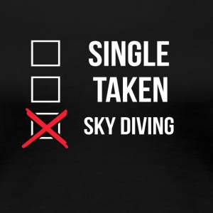 Simple Sky Diving Taken - T-shirt Premium Femme
