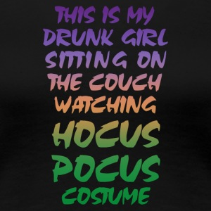 Drunk tight alcohol party Halloween - Women's Premium T-Shirt
