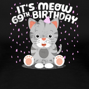 Cute cat birthday kitten party 69 years - Women's Premium T-Shirt