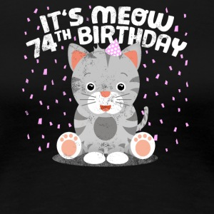 Cute cat birthday kitten party 74 years - Women's Premium T-Shirt